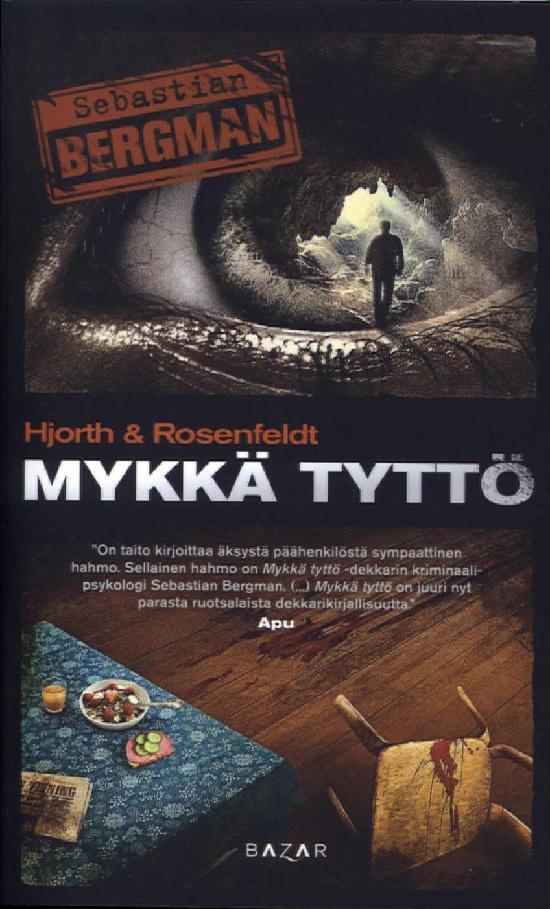 Hjorth, Michael & Rosenfeldt, Hans: Mykkä tyttö