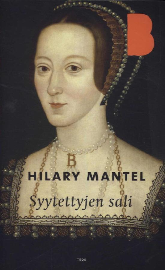 Mantel, Hilary: Syytettyjen sali