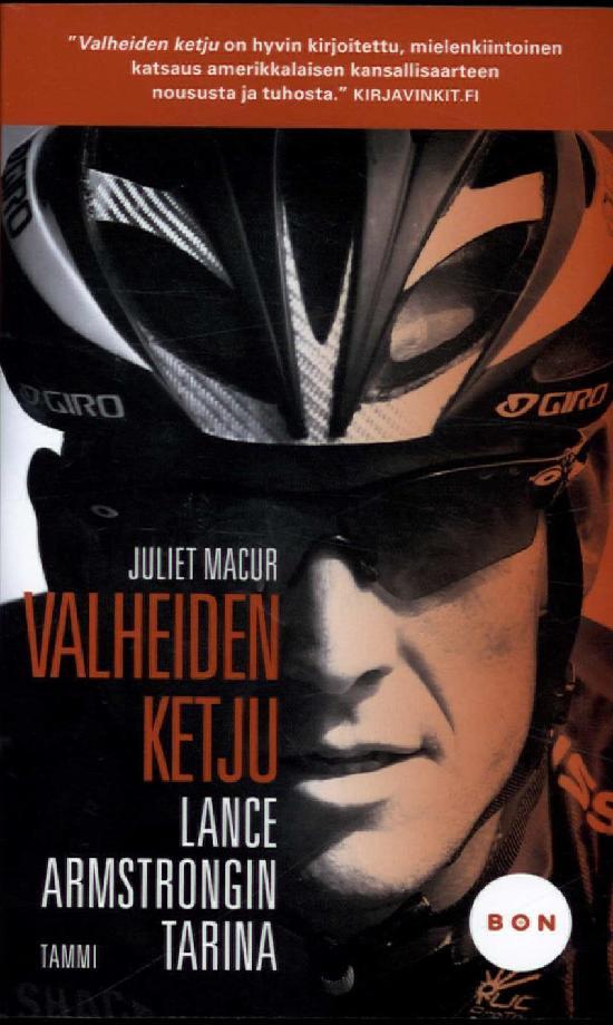 Macur, Juliet: Valheiden ketju - Lance Armstrongin tarina