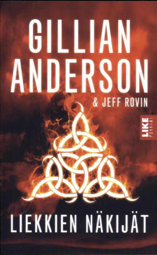 Anderson, Gillian & Rovin, Jeff: Liekkien näkijät
