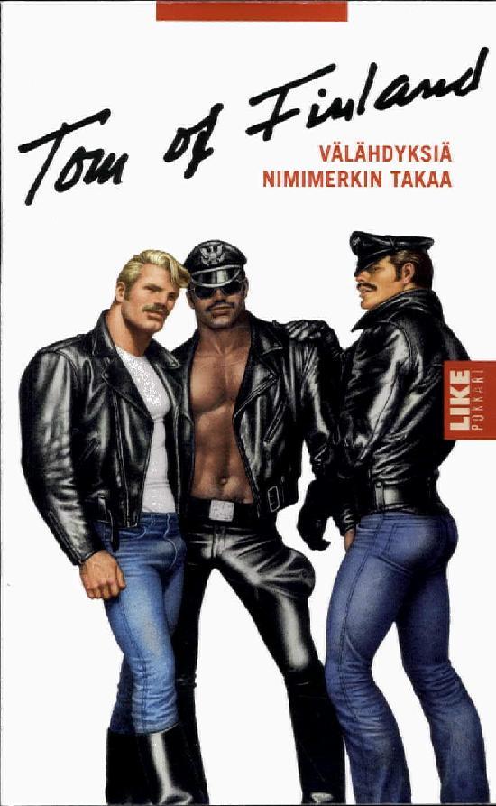 Pulkkinen, Kalervo: Tom of Finland - Välähdyksiä nimimerkin takaa
