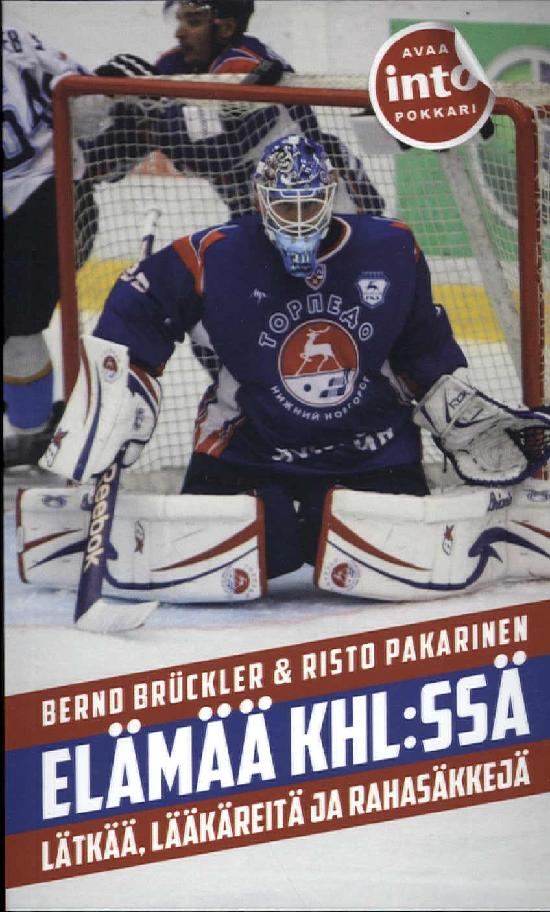 Brückler, Bernd & Pakarinen, Risto: Elämää KHL:ssä