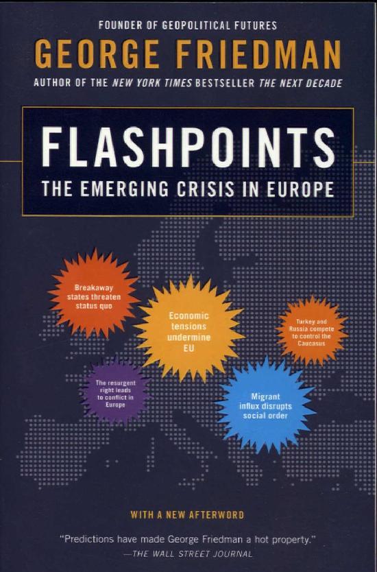 Friedman, George: Flashpoints