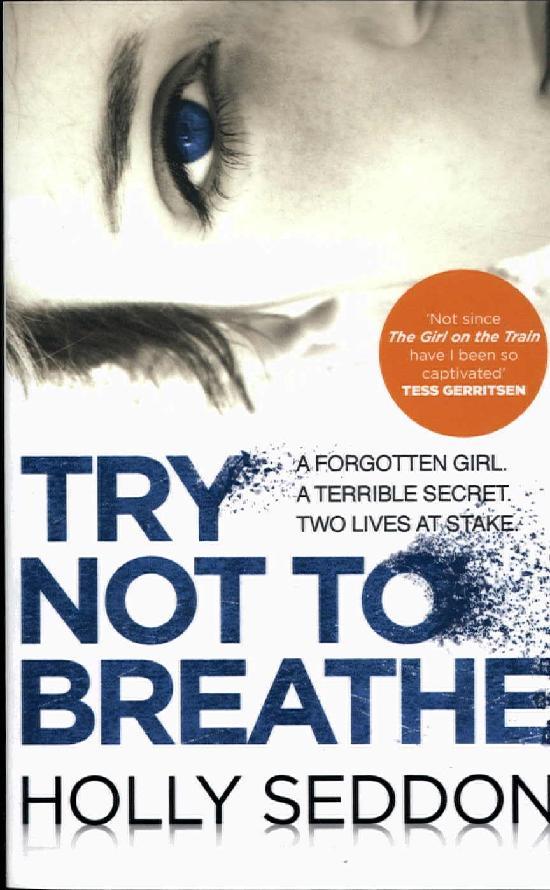 Seddon, Holly: Try Not to Breathe