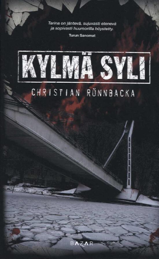 Rönnbacka, Christian: Kylmä syli