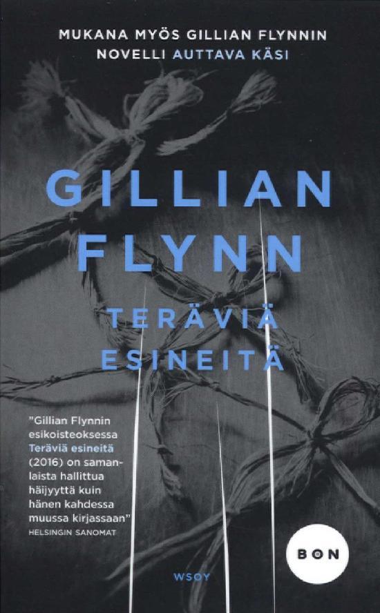 Flynn, Gillian: Teräviä esineitä