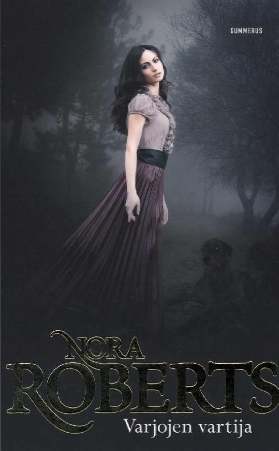 Roberts, Nora: Varjojen vartija