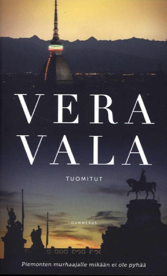 Vala, Vera: Tuomitut