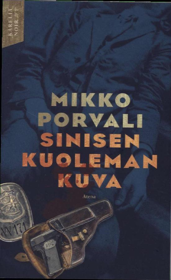 Porvali, Mikko: Sinisen kuoleman kuva