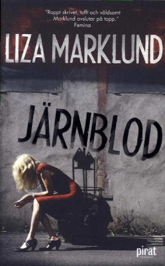 Marklund, Liza: Järnblod