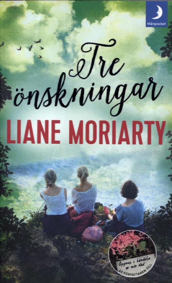 Moriarty, Liane: Tre önskningar