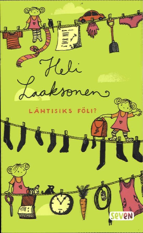 Laaksonen, Heli: Lähtisiks föli?