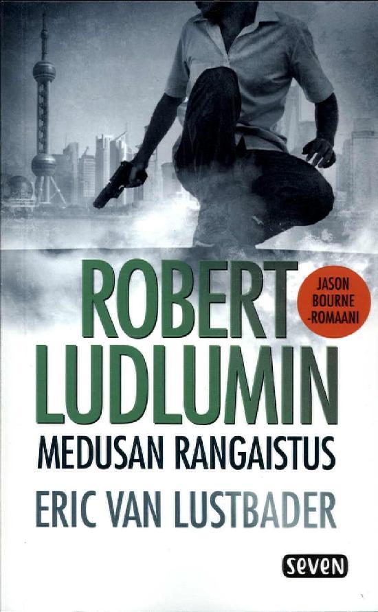 Lustbader, Eric van: Robert Ludlumin Medusan rangaistus