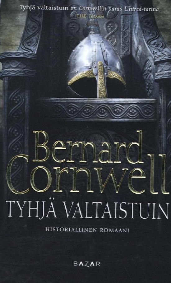 Cornwell, Bernard: Tyhjä valtaistuin