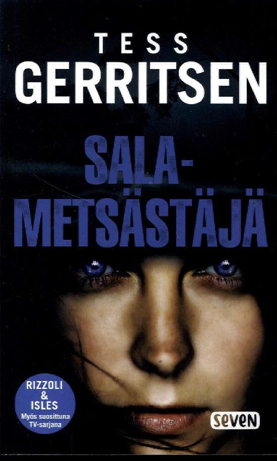 Gerritsen, Tess: Salametsästäjä