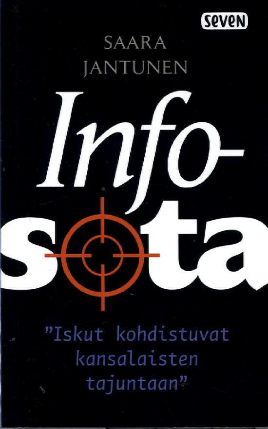 Jantunen, Saara: Infosota