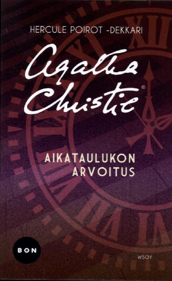 Christie, Agatha: Aikataulukon arvoitus