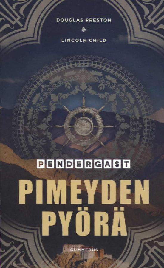 Preston, Douglas & Child, Lincoln: Pimeyden pyörä
