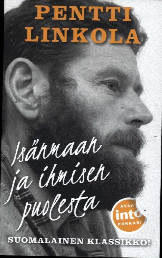 Linkola, Pentti: Isänmaan ja ihmisen puolesta