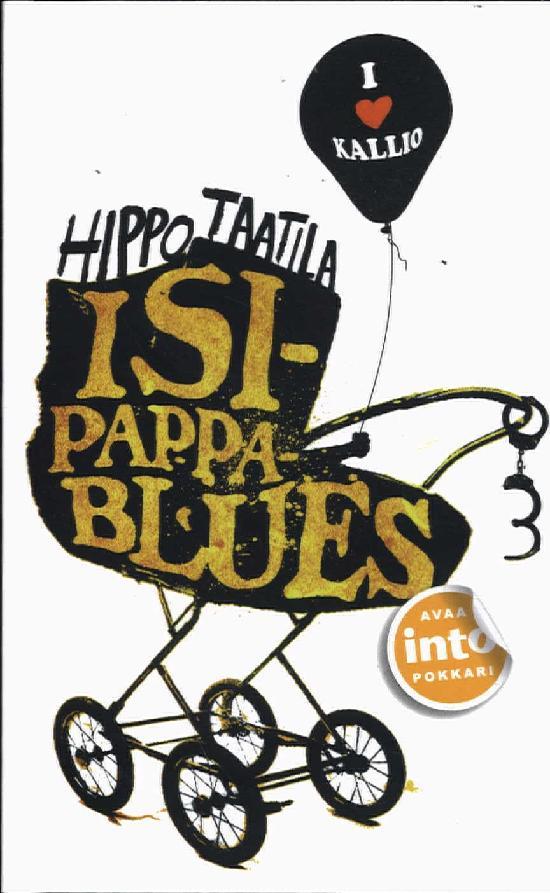 Taatila, Hippo: Isipappablues