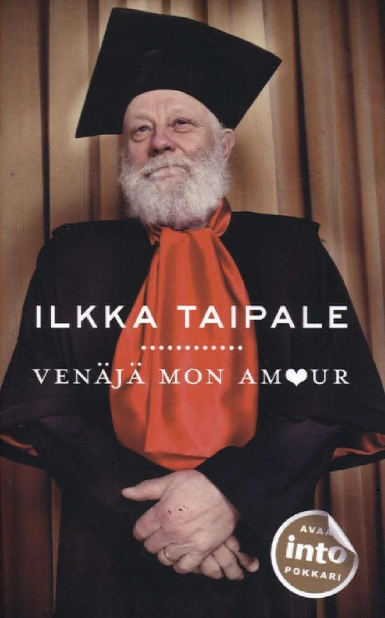 Taipale, Ilkka: Venäjä Mon Amour