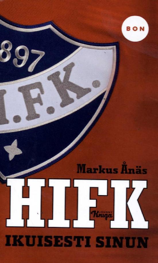 Ånäs, Markus: HIFK - Ikuisesti sinun