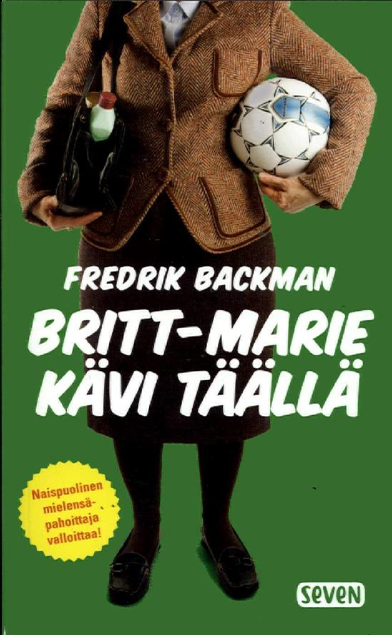 Backman, Fredrik: Britt-Marie kävi täällä