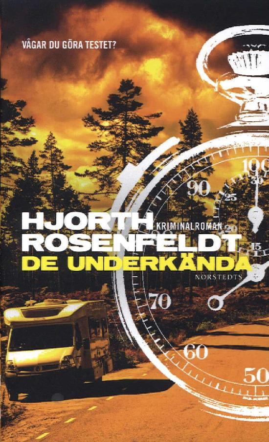 Hjorth, Michael & Rosenfeldt, Hans: De underkända