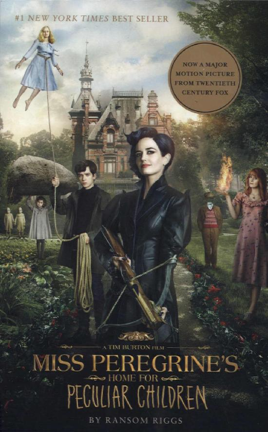 Riggs, Ransom: Miss Peregrine's Home for Peculiar Children (Movie Tie-In)