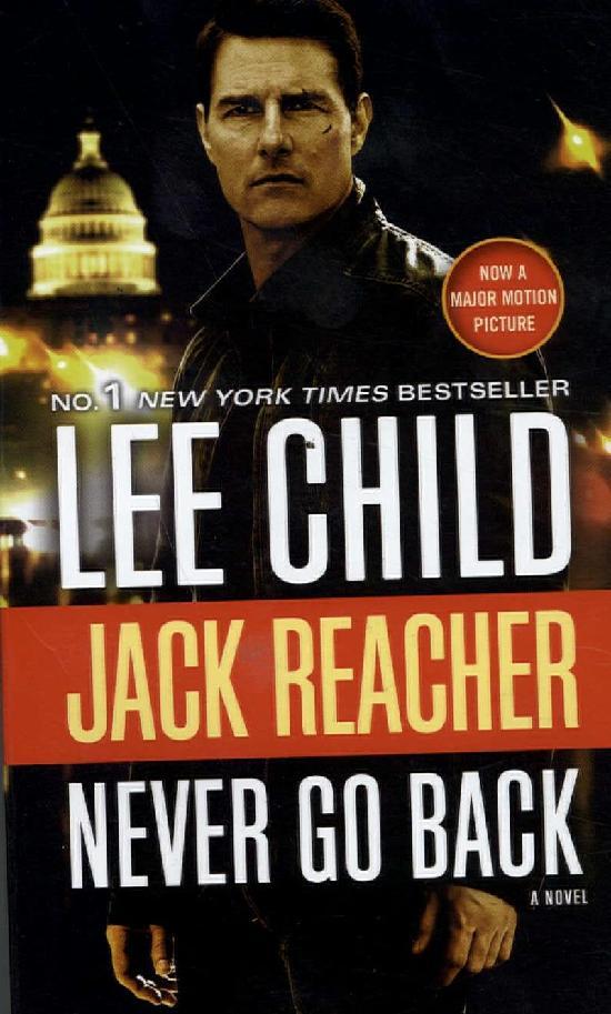 Child, Lee: Jack Reacher - Never Go Back (Movie Tie-in)
