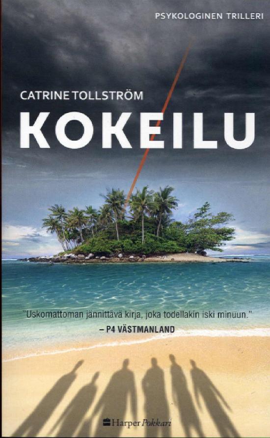 Harlequin Harper Crime (suom.) Tollström, Catrine: Kokeilu