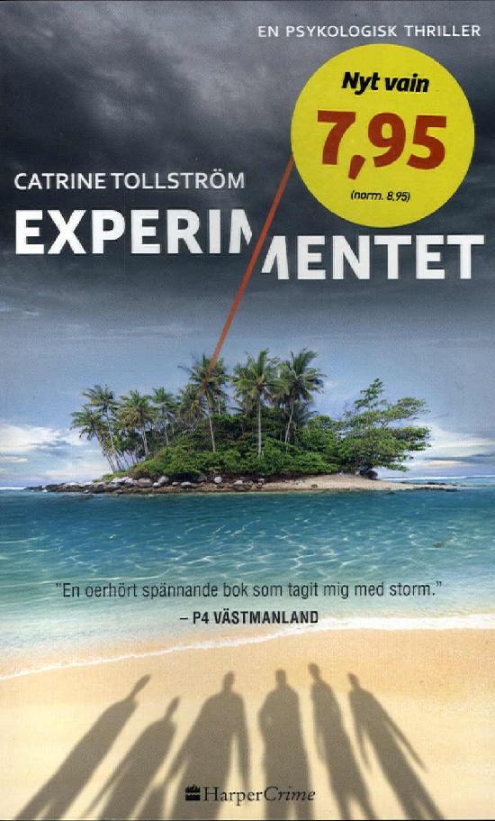 Harlequin Harper Crime (Swe) Tollström, Catrine: Experimentet