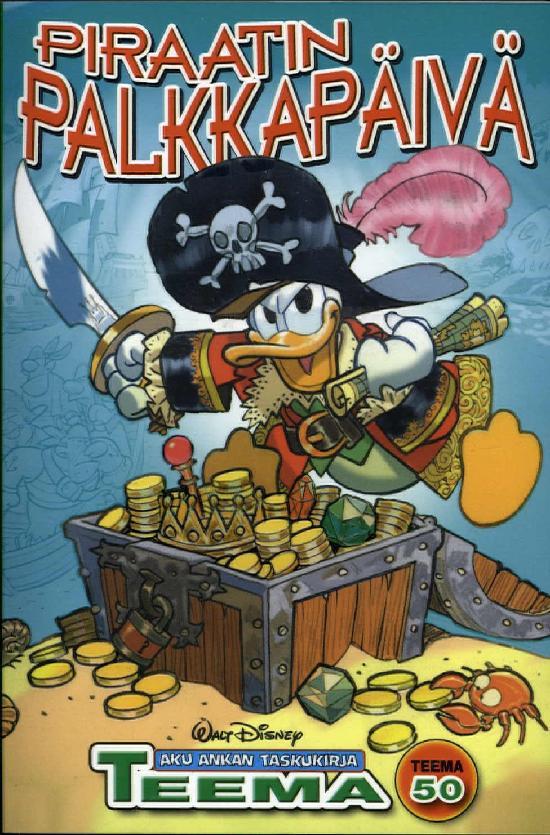 Aku Ankan Taskukirja (teema) Nro 50 Piraatin palkkapäivä