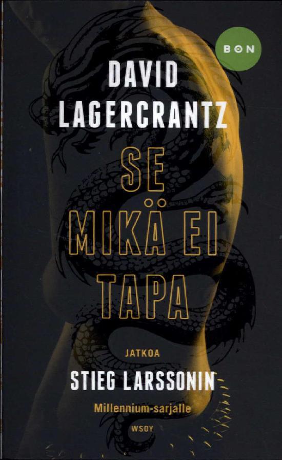 Lagercrantz, David: Se mikä ei tapa