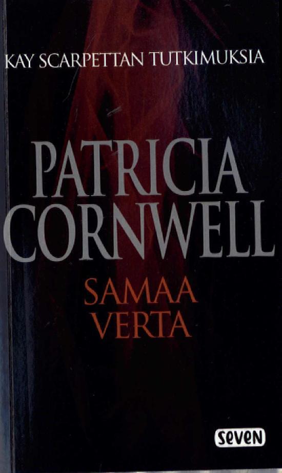 Cornwell, Patricia: Samaa verta