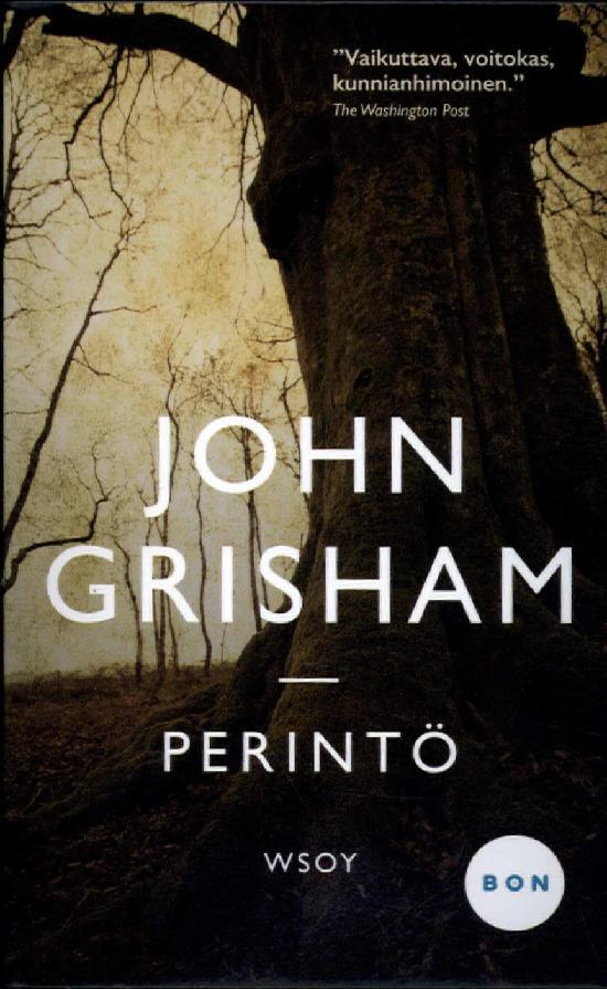 Grisham, John: Perintö