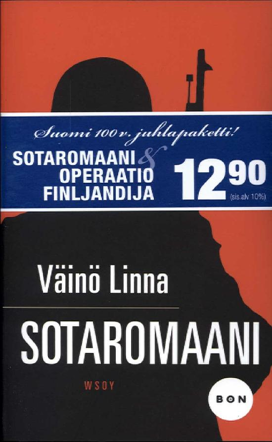 Linna, Väinö: Sotaromaani & Kaarnakari, Ville: Operaatio Finljandija -tuplapaketti