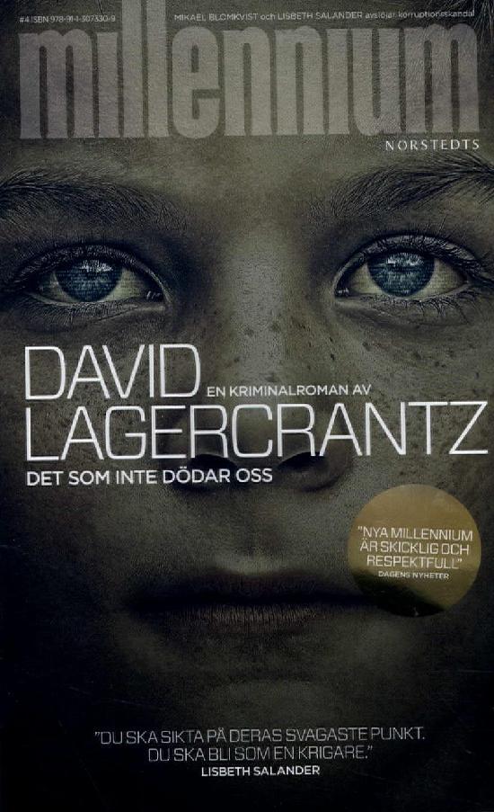 Lagercrantz, David: Det som inte dödar oss