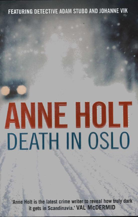 Holt, Anne: Death in Oslo