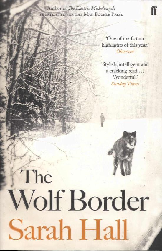 Hall, Sarah: Wolf Border
