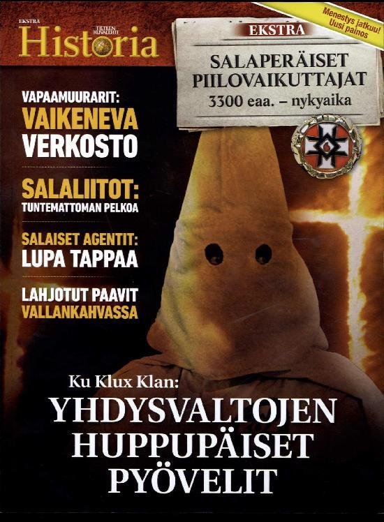 Tieteen Kuvalehti Historia Extra Salaperäiset piilovaikuttajat 3300 eaa. - nykyaika