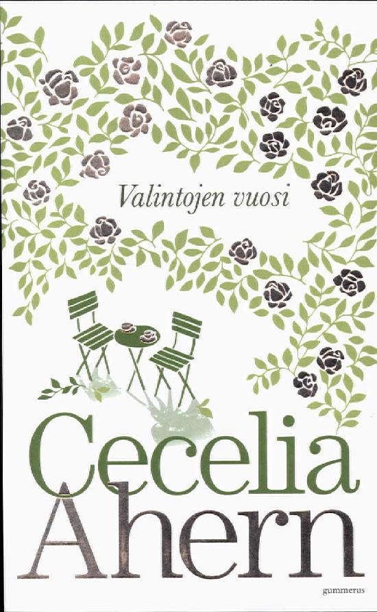 Ahern, Cecelia: Valintojen vuosi