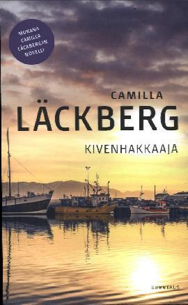 Läckberg, Camilla: Kivenhakkaaja