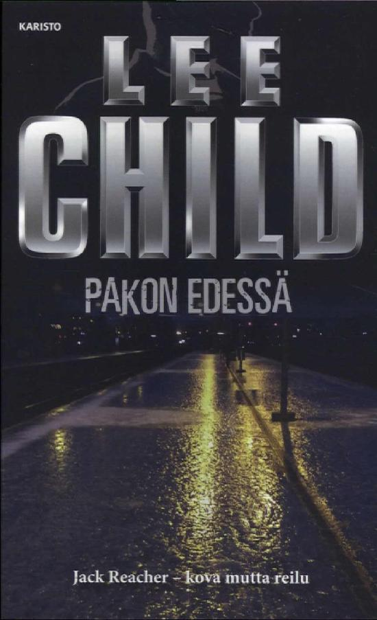 Child, Lee: Pakon edessä
