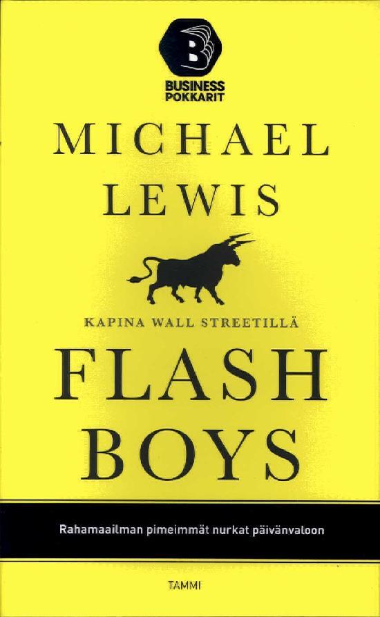 Lewis, Michael: Flash Boys - Kapina Wall Streetillä