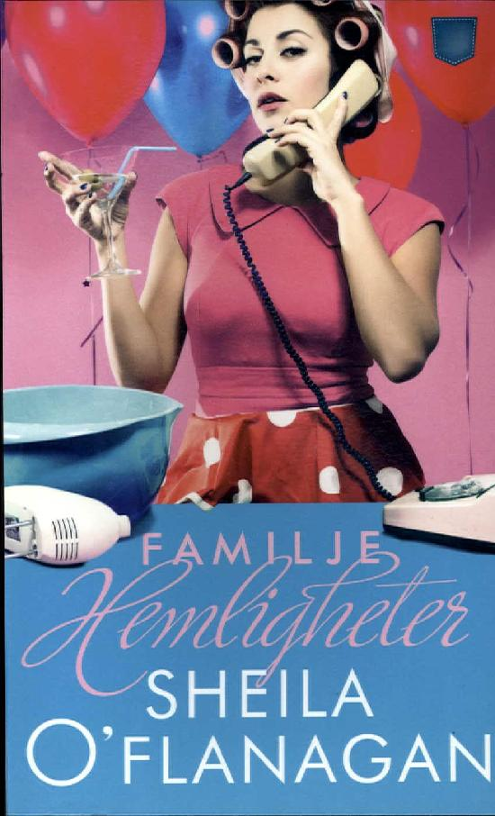 O'Flanagan, Sheila: Familjehemligheter