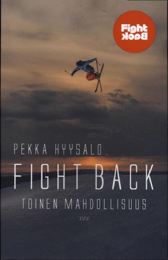 Hyysalo, Pekka: Fight Back (Jättipokkari)