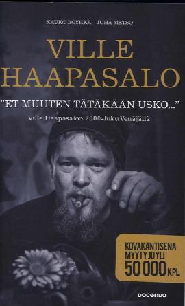 Haapasalo Ville, Röyhkä Kauko, Metso Juha: Et muuten tätäkään usko