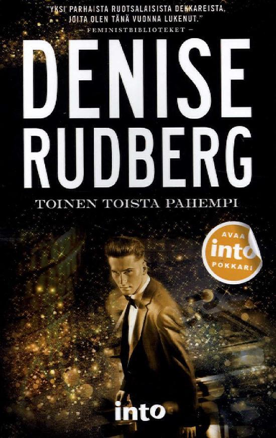 Rudberg, Denise: Toinen toista pahempi