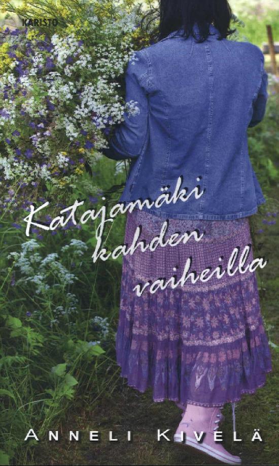 Kivelä, Anneli: Katajamäki kahden vaiheilla